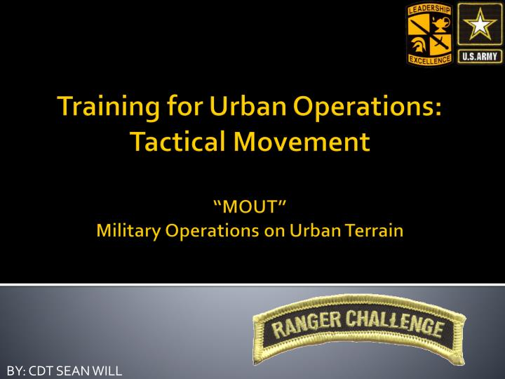"PPT - Training for Urban Operations: Tactical Movement "" MOUT"