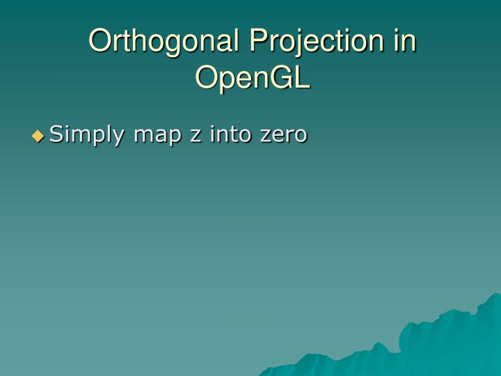 Orthogonal Projection in OpenGL