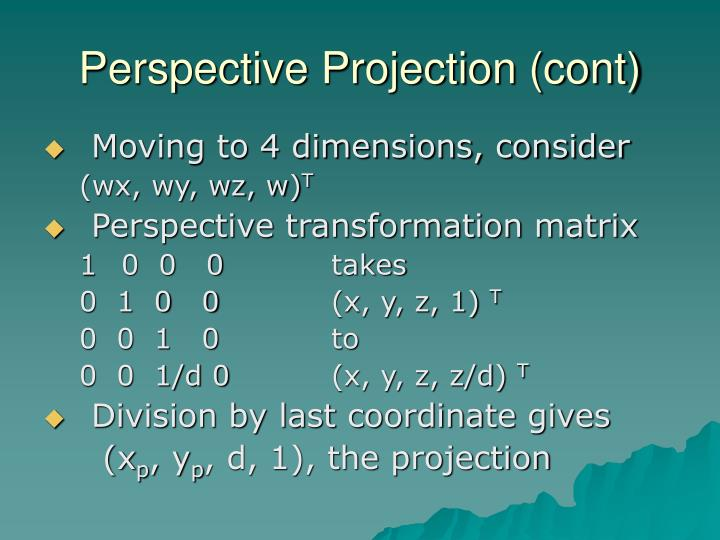 Perspective Projection (cont)