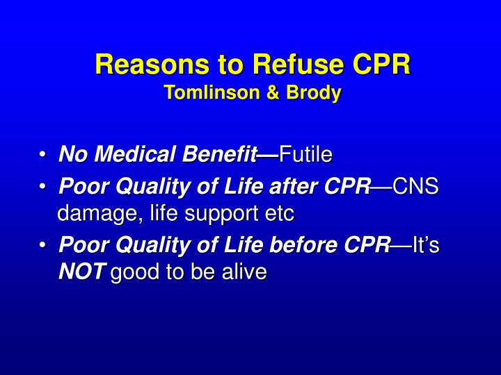 Reasons to Refuse CPR