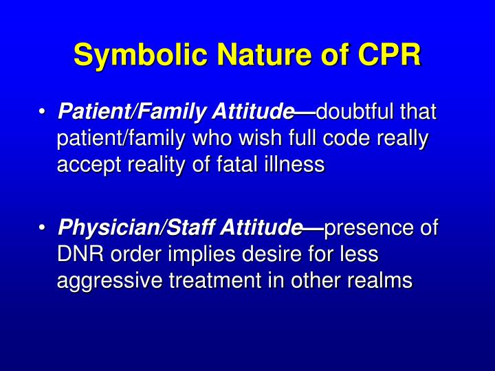 Symbolic Nature of CPR