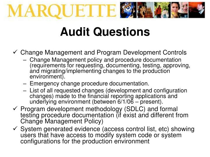 corporate audit questions Question: 2 conduct an internal corporate communications audit of your organization using a set of questionnaires critically evaluate the results to identify strengths and weaknesses of current.