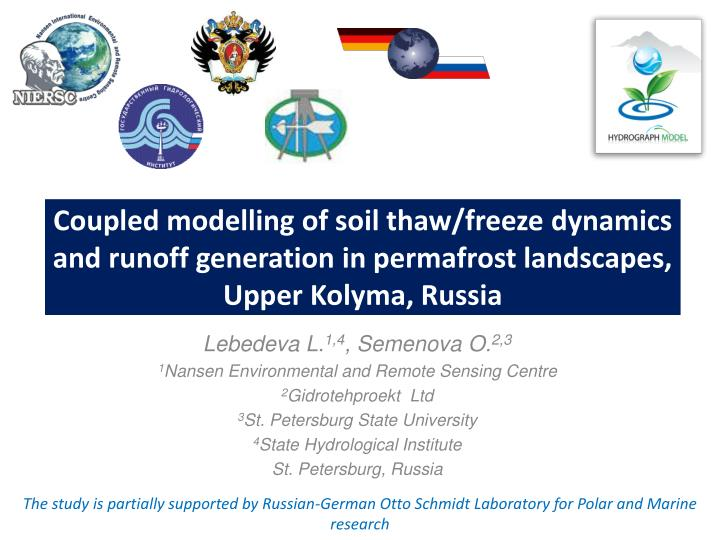 Coupled modelling of soil thaw/freeze dynamics and runoff generation in permafrost landscapes, Upper...