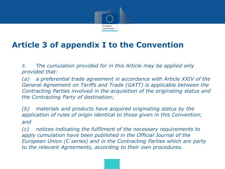Article 3 of appendix I to the Convention