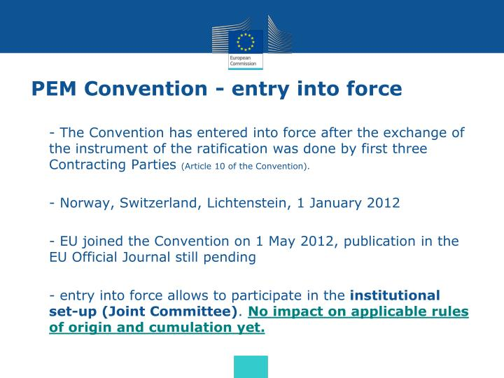 PEM Convention - entry into force