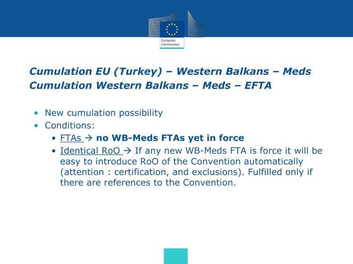 Cumulation EU (Turkey) – Western Balkans – Meds