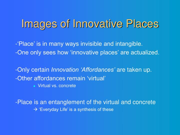 Images of Innovative Places