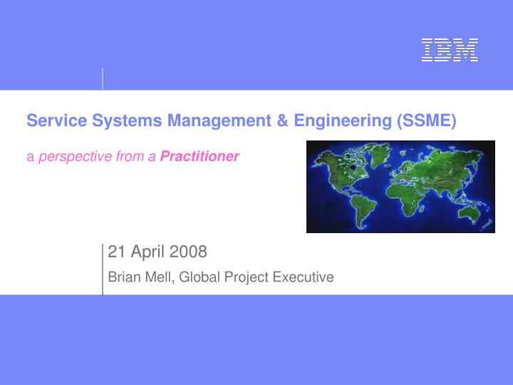 Service systems management engineering ssme a perspective from a practitioner