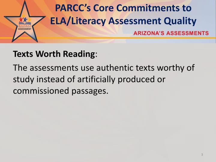Parcc s core commitments to ela literacy assessment quality1