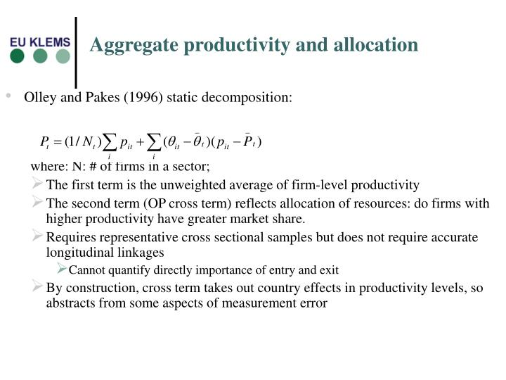 Aggregate productivity and allocation