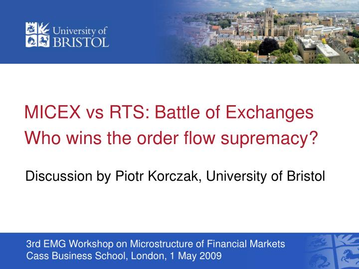 micex vs rts battle of exchanges who wins the order flow supremacy