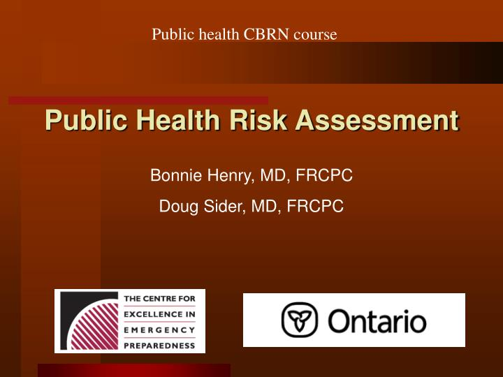 public health assessment The fundamental purpose of public health is defined by three core functions: assessment, policy development and assurance community health assessments (chas) provide information for problem and asset identification and policy formulation, implementation, and evaluation.