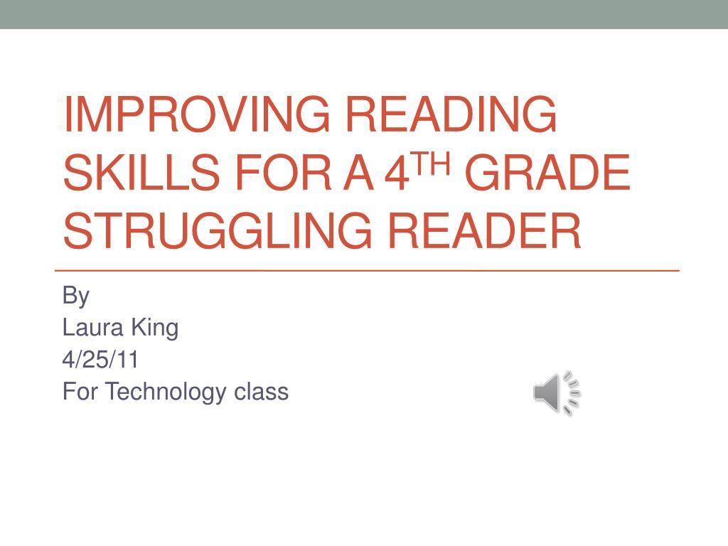Ppt Improving Reading Skills For A 4 Th Grade Struggling Reader