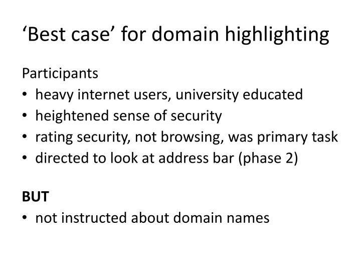 'Best case' for domain highlighting