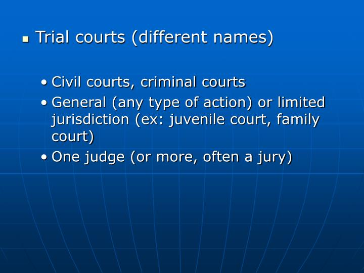 Trial courts (different names)