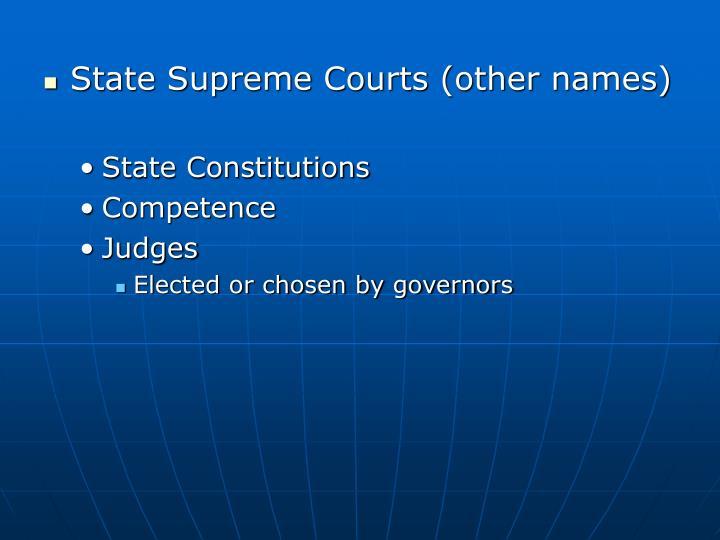 State Supreme Courts (other names)