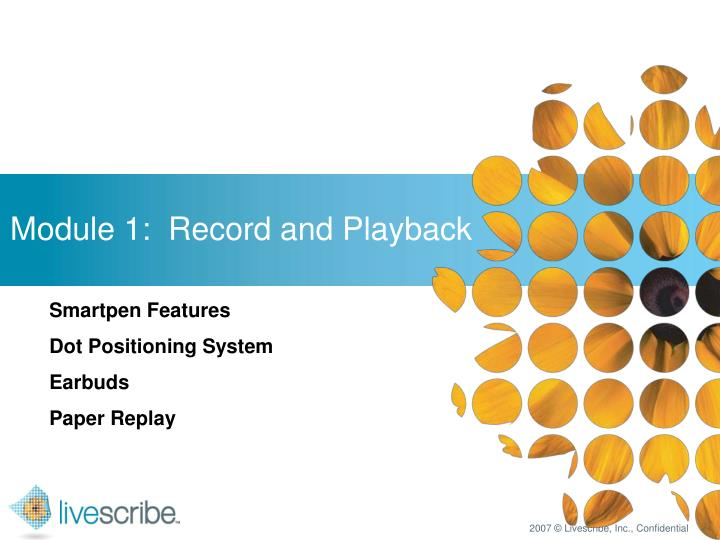 Module 1:  Record and Playback