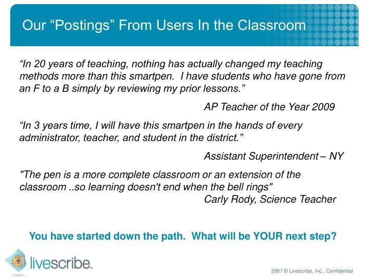 """Our """"Postings"""" From Users In the Classroom"""