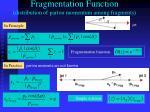 fragmentation function distribution of parton momentum among fragments