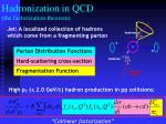 hadronization in qcd the factorization theorem