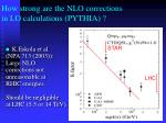 how strong are the nlo corrections in lo calculations pythia