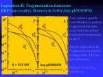 ingredient ii fragmentation functions kkp universality bourrely soffer hep ph 0305070