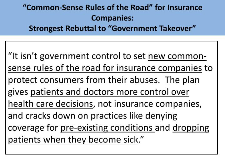 """Common-Sense Rules of the Road"" for Insurance Companies:"