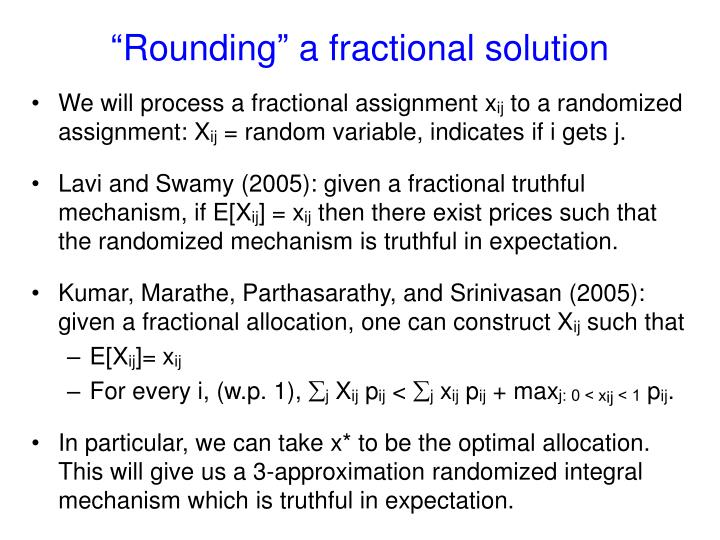 """""""Rounding"""" a fractional solution"""