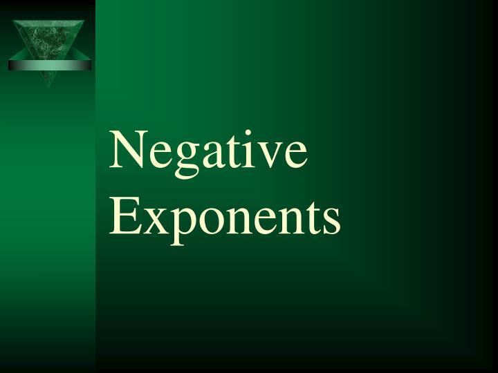Negative Exponents
