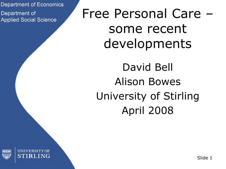 free personal care some recent developments n.