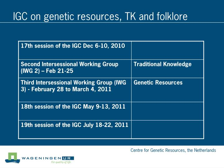 IGC on genetic resources, TK and folklore
