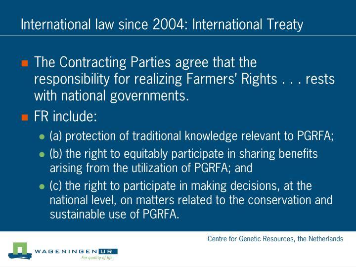 International law since 2004: International Treaty