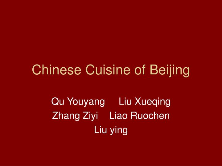Chinese cuisine of beijing
