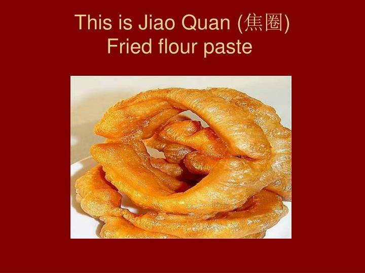 This is Jiao Quan (