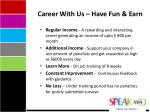 career with us have fun earn