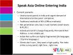 speak asia online entering india