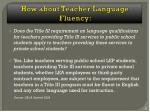 how about teacher language fluency