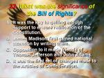 23 what was the significance of the bill of rights