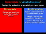 federalists or antifederalists3