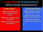 federalists or antifederalists5