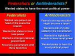 federalists or antifederalists7