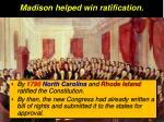 madison helped win ratification1