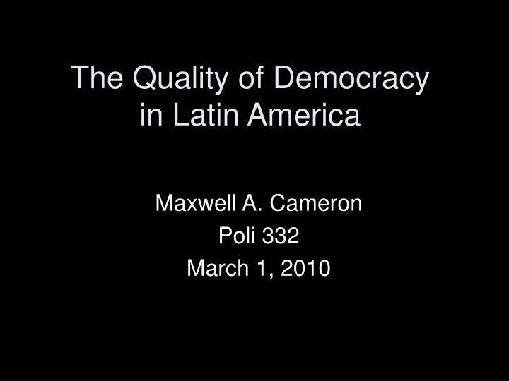 the quality of democracy in latin america n.