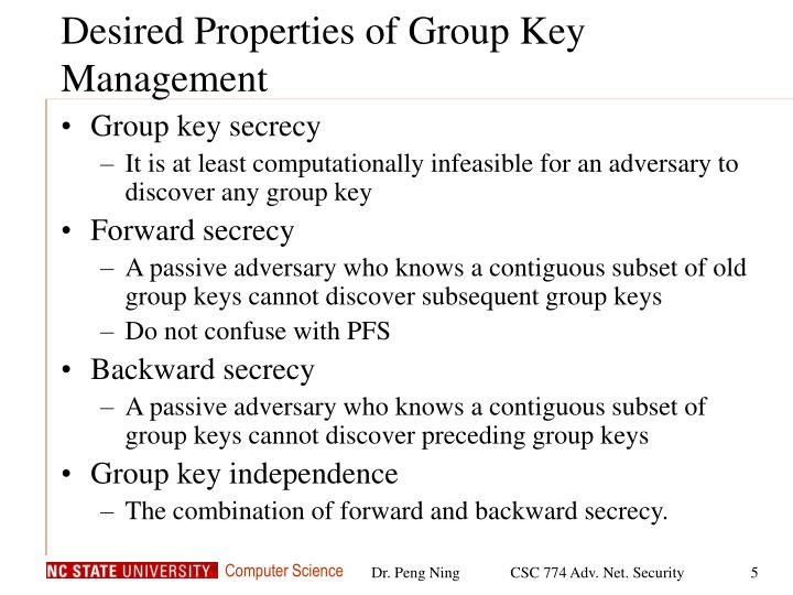 Desired Properties of Group Key Management