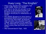 huey long the kingfish
