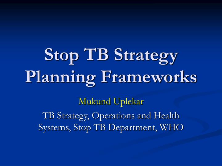 the stop tb strategy in different countries Stop tb strategy a handbook planning the development of  for tb control in high-burden countries of asia and africa  the different kinds of clinical and non.