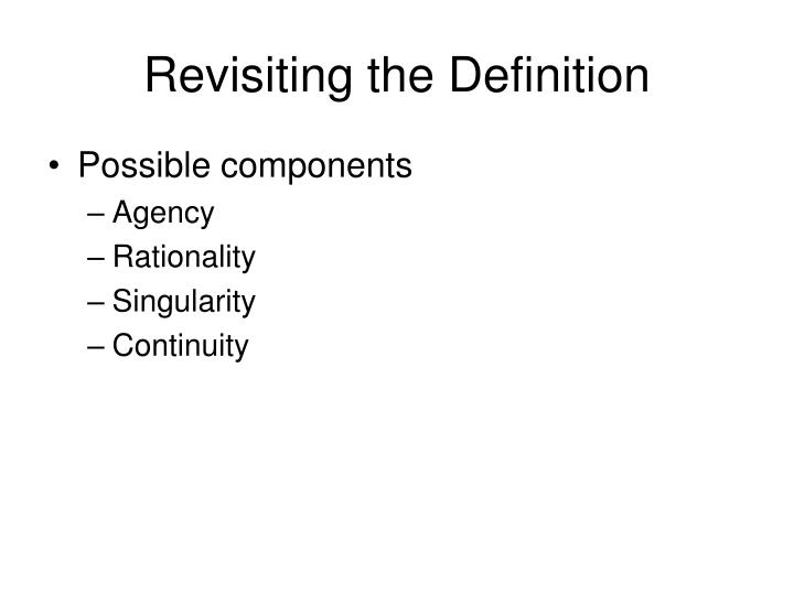 Revisiting the Definition