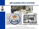 mr guided hifu system