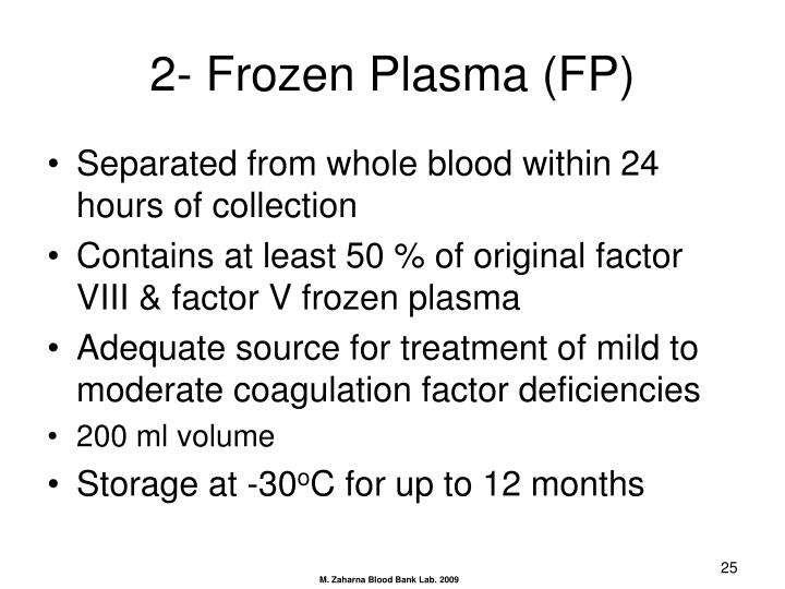 2- Frozen Plasma (FP)