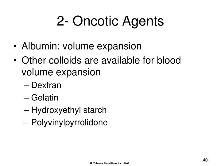 2- Oncotic Agents